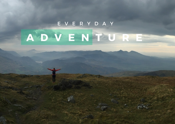 Adventure is a mindset | How to have an everyday adventure.